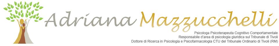 Psicologo Psicologa Tivoli Roma - Adriana Mazzucchelli
